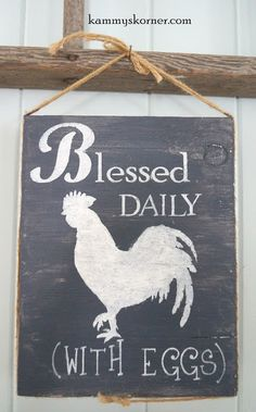 Kammy's Korner: 5 Signs For The Crazy Chicken Lady In Your Life  Blessed Daily With Eggs