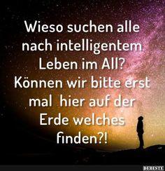 Wieso suchen alle nach intelligentem Leben im All?
