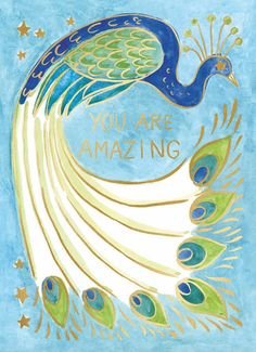 You Are Amazing Peacock Card