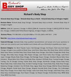 Richard's Body Shop Auto Collision Repair, Arlington Heights, Chicago Shopping, Business Names, The Body Shop, Company Names