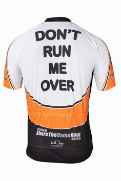 Share the Damn Road Cycling Jersey - don't run me over, bro!