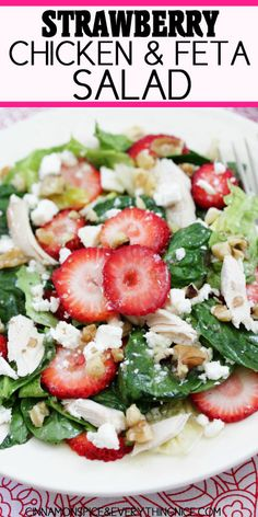 Baby spinach, romaine hearts, sliced strawberries, bites of chicken, feta and walnuts come together with the help of a honey white wine vinaigrette to make this entrée worthy salad. Strawberry, Chicken and Feta Salad   Print Prep time 15 mins Total time 15 mins   Baby spinach, romaine hearts, sliced strawberries, chicken, feta, and walnuts...Read More