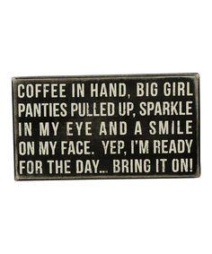Look at this #zulilyfind! 'Coffee in Hand' Box Sign by Primitives by Kathy #zulilyfinds