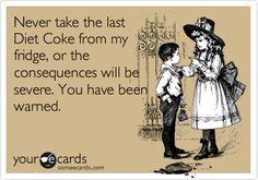 The last #dietcoke is sacred.