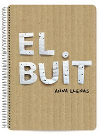 """Recurs Gratis 1 del LLIBRE """"EL BUIT"""" de Anna Llenas. Activitat """"EL BUIT FÈRTIL"""" recurso Gratis 1 del libro """"VACÍO"""" de Anna Llenas. Actividad """"EL VACÍO FÉRTIL"""""""