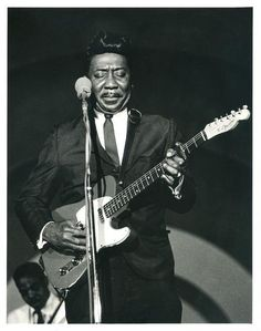 Muddy Waters. My husband played with Muddy...what a great bluesman!