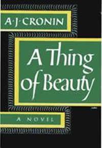 A. J. Cronin - A Thing of Beauty