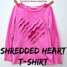 Roonie Ranching: Shredded Heart T-shirt -- Sewing Tutorial