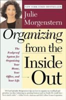 Julie Morgenstern: Organizing From the Inside Out