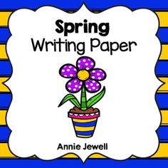 Spring Writing Paper for Kindergarten and 1st Grade.  27 Pages of Spring Writing Paper with Spring themed clip art.  I use these in my writing center to give students choices when writing. Also copy on pastel colored paper for extra flair! Annie Jewell.