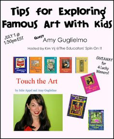 Tips for Exploring Famouso Art with Kids.  Come join watch our Google Hangout On Air and learn tips for and resources for Teaching Art to Kids.  guest Amy Guiglelmo from the Touch the Art series of Books for children.  {Giveaway}