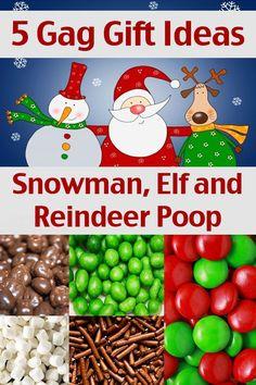 Snowman Poop, Elf Poop and Reindeer Poop - Homemade Christmas Gift Ideas - 5 Gag Gift Ideas
