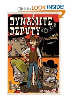 Dynamite Deputy (Full Flight Adventure): Amazon.co.uk: Barbara Catchpole, Danny Pearson, Mark Penman: Books
