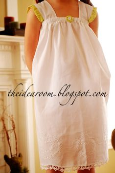 Make a girl's nightgown from a pillowcase.