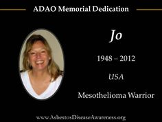Remembering Jo who lost her courageous mesothelioma battle.