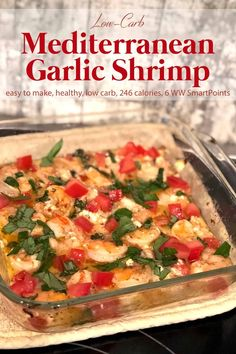 Low Carb Mediterranean Garlic Shrimp As an appetizer or main dish, this simple roasted Mediterranean Garlic Shrimp tapas dish is garlicky and delicious. It's low in carbs and ready in minutes! Ww Recipes, Seafood Recipes, Cooking Recipes, Healthy Recipes, Low Carb Shrimp Recipes, Dessert Recipes, Fruit Recipes, Vegetable Recipes, Soup Recipes