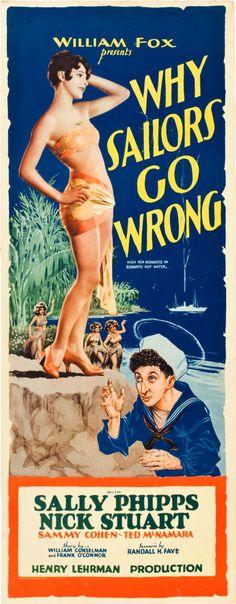 Why Sailors Go Wrong (1928)Stars: Sammy Cohen, Ted McNamara, Sally Phipps ~  Director: Henry Lehrman