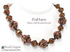 Melon Ball Beaded Beads - Cindy Holsclaw - Bead Origami