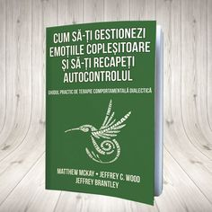 Cum să-ți gestionezi emoțiile copleșitoare și să-ți recapeți autocontrolul  Ghidul practic de terapie comportamentală dialectică Autori Matthew McKay, Jeffrey C.Wood, Jeffrey Brantley Sigmund Freud, Motivational Books, Inspirational Quotes, Good Books, Amazing Books, Motivation Inspiration, Emo, Spirituality, Parenting