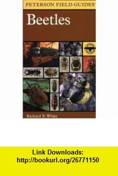 A Field Guide to the Beetles of North America (Peterson Field Guide) Richard E. White, Roger Tory Peterson , ISBN-10: 0395910897  ,  , ASIN: B005UVSTMK , tutorials , pdf , ebook , torrent , downloads , rapidshare , filesonic , hotfile , megaupload , fileserve