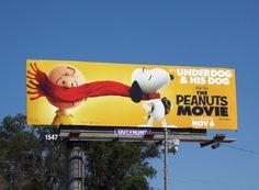 The Peanuts Movie An underdog & his dog billboard