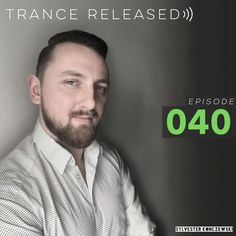 """Check out """"Trance Released Episode 040"""" by Sylvester Konczewski on Mixcloud"""