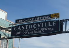 Castroville, California is a must see The Artichoke Capital of the World<3