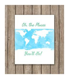 Watercolor Oh the Places You'll Go! Quote Design Instant Download of JPG, Printable, Print Wall Art, Nursery Art, Bedroom Decor by LunaSavita on Etsy