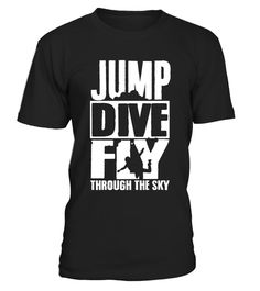 "# Cool skydiving T-Shirt; Jump Dive Fly through the sky .  Special Offer, not available in shops      Comes in a variety of styles and colours      Buy yours now before it is too late!      Secured payment via Visa / Mastercard / Amex / PayPal      How to place an order            Choose the model from the drop-down menu      Click on ""Buy it now""      Choose the size and the quantity      Add your delivery address and bank details      And that's it!      Tags: skydive sky pilot airplane…"