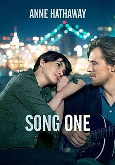 Poster for SONG ONE, an upcoming romantic drama starring Anne Hathaway, Johnny Flynn, Mary Steenburgen, and Ben Rosenfield. (in theaters Jan. Netflix Movies, Hd Movies, Movies To Watch, Movies Online, See Movie, Movie List, Film Movie, Film Song, Movie Club