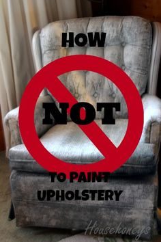 How not to paint upholstery - it is also good to know what NOT to do! :)