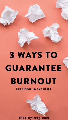 3 Ways to Guarantee Burnout (And How To Avoid It) Live For Yourself, Finding Yourself, Chasing Dreams, Hacks, Just Breathe, Love Your Life, Feeling Overwhelmed, Best Self, Life Is Beautiful