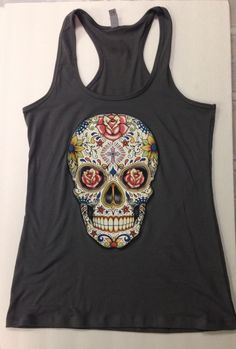 A personal favorite from my Etsy shop https://www.etsy.com/listing/258976846/womens-sugar-skull-racerback-workout