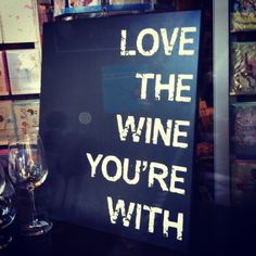 Yes!! Wine. Love.