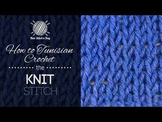 How to Tunisian Crochet the Knit Stitch