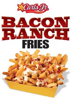 Try Our Bacon Ranch Fries Carl's Jr, Ranch, Fries, Bacon, Eat, Breakfast, Food, Guest Ranch, Morning Coffee