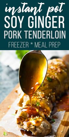 Instant Pot pork tenderloin with soy ginger sauce is juicy flavorful and ready in under 25 minutes! Assemble this healthy pork tenderloin recipe ahead and freeze in Instant Pot freezer packs for an easy weeknight dinner. Healthy Pork Tenderloin Recipes, Instant Pot Pork Tenderloin Recipe, Instapot Pork Tenderloin, Sauce For Pork Tenderloin, Soy Ginger Sauce, Ginger Pork, Soy Sauce, Instant Pot Pressure Cooker, Pressure Cooker Recipes