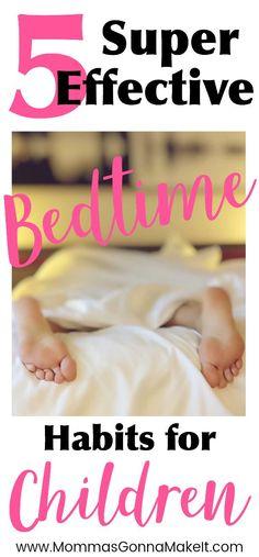 5 Super Effective Bedtime Habits for Children