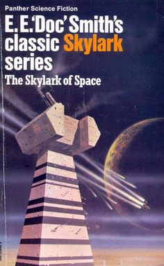 CHRIS FOSS - The Skylark of Space by E. E. 'Doc' Smith - 1977 Panther Books