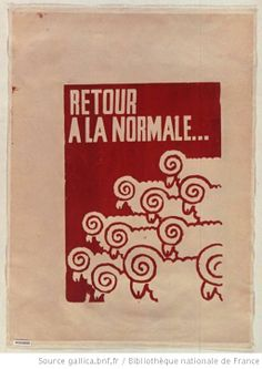 [Mai 1968]. Retour à la normale... (Les moutons) - The restoration of normalcy (the sheep) - Atelier des Beaux arts (Paris)