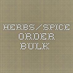Herbs/Spice Order bulk