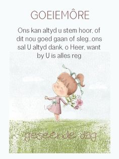 Lekker Dag, Goeie More, Afrikaans Quotes, Good Morning Wishes, Winnie The Pooh, Sayings, Words, Winnie The Pooh Ears, Lyrics
