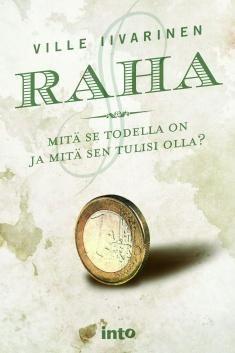 Kuvaus: Raha kertoo kaiken, mitä et tiennyt rahasta. Monet maailman suurista ongelmista voitaisiin ratkaista, jos raha toimisi niin kuin ihmiset luulevat sen toimivan. Raha on ensimmäinen suomenkielinen esitys rahareformiliikkeen rahakritiikistä.
