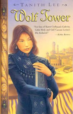 Wolf Tower (The Claidi Journals, #1) a fantasy series I read twice
