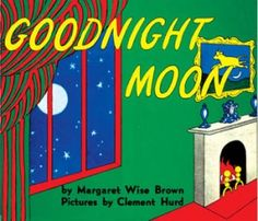 """""""Goodnight moon, goodnight cow jumping over the moon..."""""""