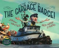 Here comes the garbage barge by John Winter: . The story of a barge carrying tons of garbage that couldn't find a home — and how its ill-fated journey helped usher in the recycling era. New York Times, Red Studio, Sequence Of Events, Non Fiction, Thing 1, Mentor Texts, Red Nose, Here Comes, Readers Workshop
