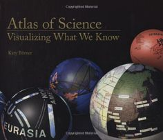 Atlas of Science: Visualizing What We Know (MIT Press) by…