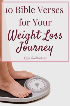 10 Bible Verses for Your Weight Loss Journey : So Very Blessed – Losing weight is not nearly as hard when you bring Scripture in! Use these 10 verses to add power, hope, motivation, & encouragement to your journey. Quick Weight Loss Tips, Weight Loss Help, Losing Weight Tips, Weight Loss Plans, Weight Loss Transformation, Weight Loss Journey, Healthy Weight Loss, How To Lose Weight Fast, Weight Gain