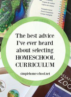 The best advice I've ever heard about selecting homeschool curriculum - Simple Homeschool