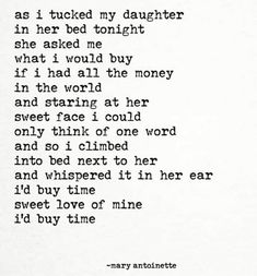Time is a Thief Poetry Quotes, Words Quotes, Sayings, Holy Quotes, Love My Kids, Family Love, Time Quotes, Quotes To Live By, You Are My Treasure